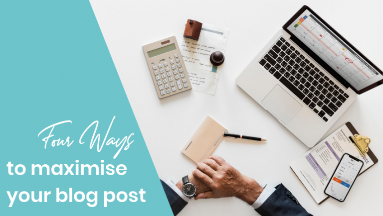 4 simple ways to maximise your blog posts to increase website traffic