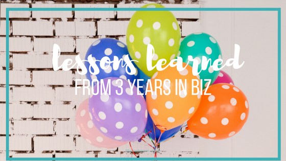 Six Business Lessons from 3 Years in Biz