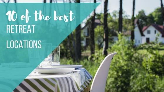 Ten of the best retreat locations