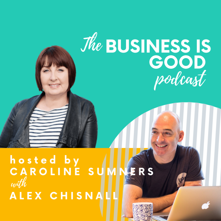 Business is Good – with Alex Chisnall, host of Screw it Just Do It