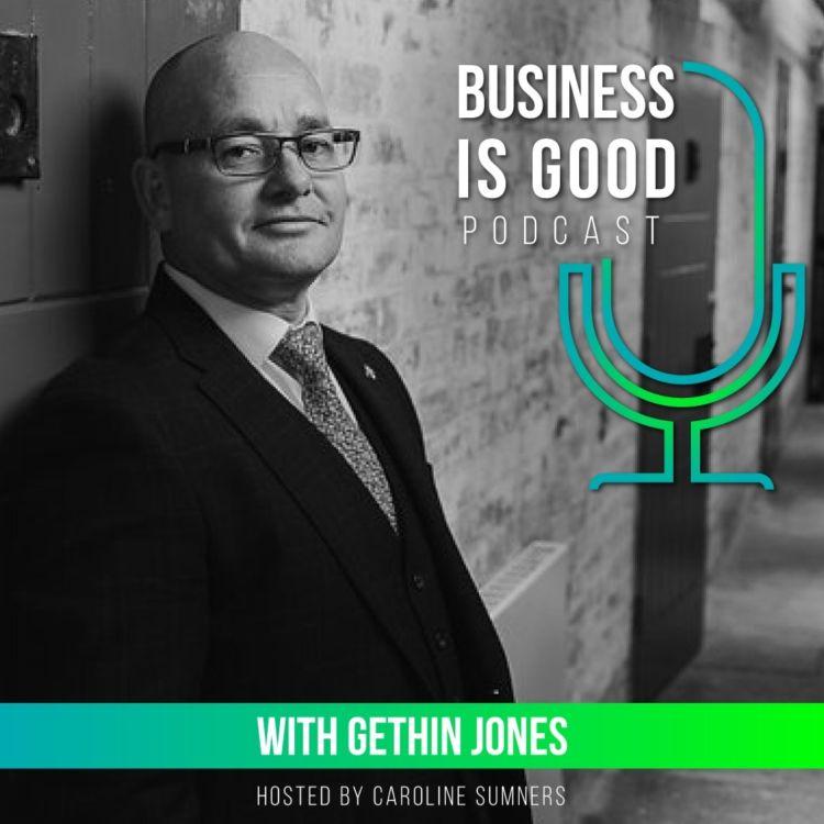 Business is Good with Gethin Jones – Unlocking Potential
