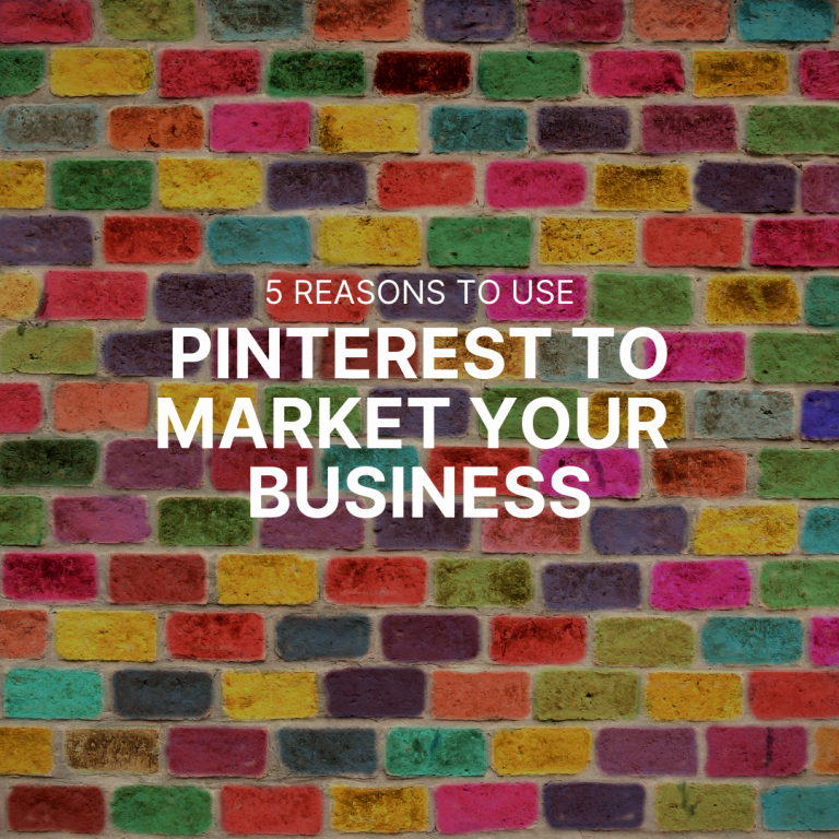 5 Reasons You Should Use Pinterest to Market Your Business