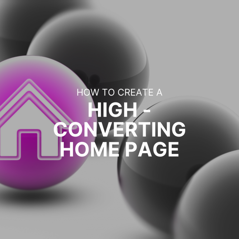 How to Create a High Converting Home Page