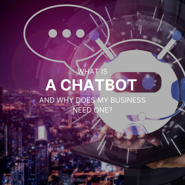What is a chatbot and why does your business need one?