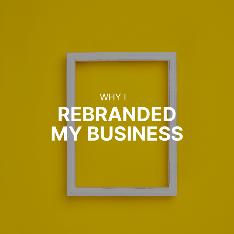 Why I rebranded my business