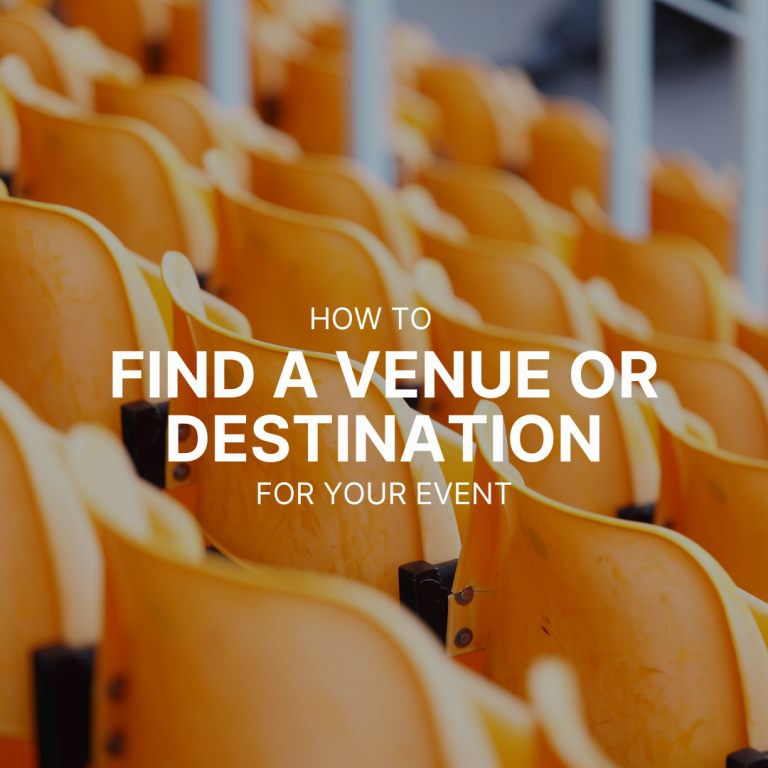 How to find a venue or destination for your event