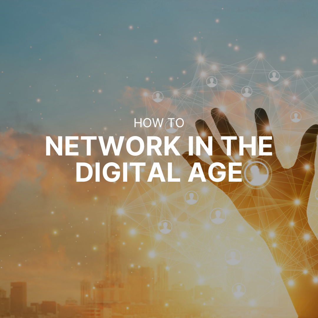 How to network in the digital age