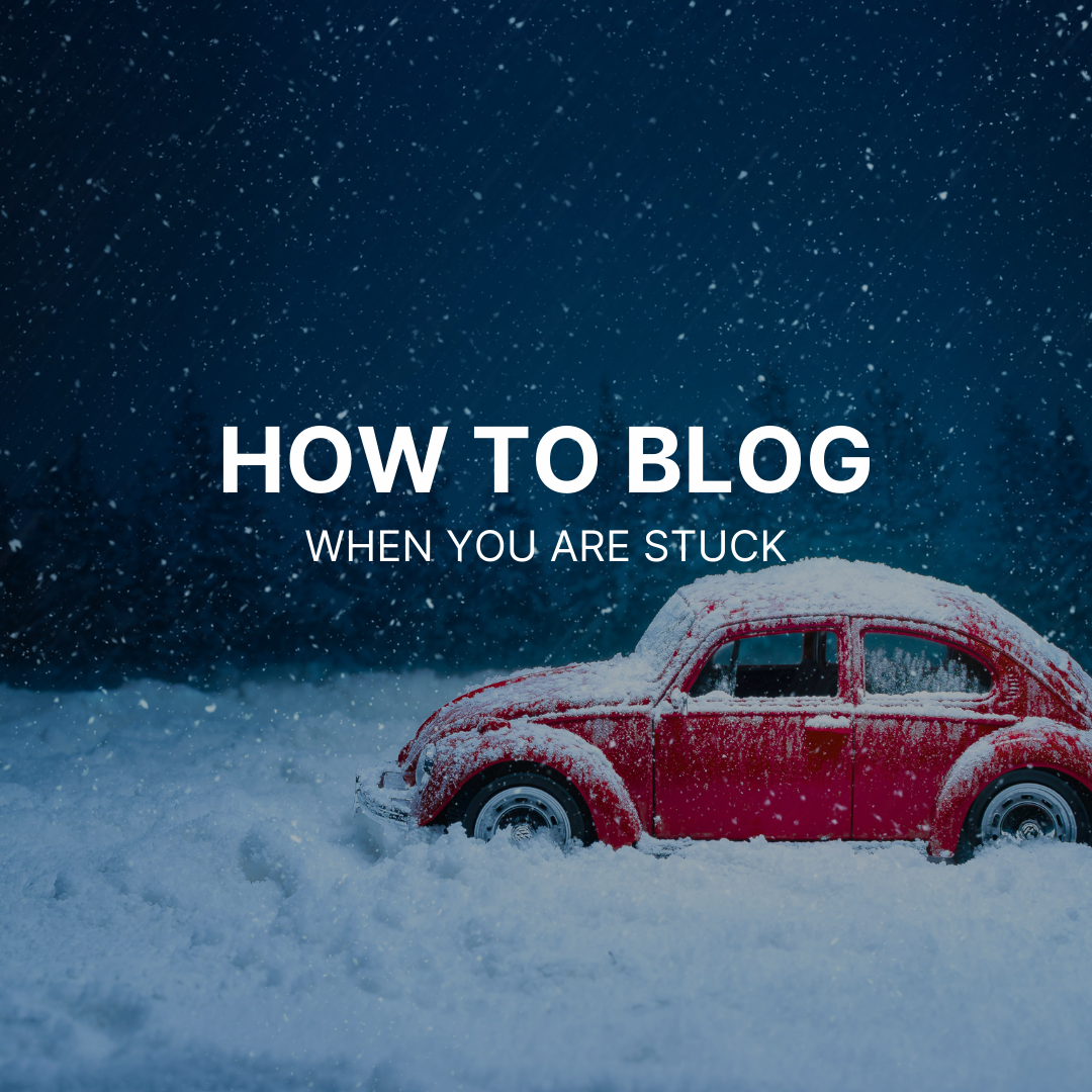 What to blog about when you are stuck about what to blog about