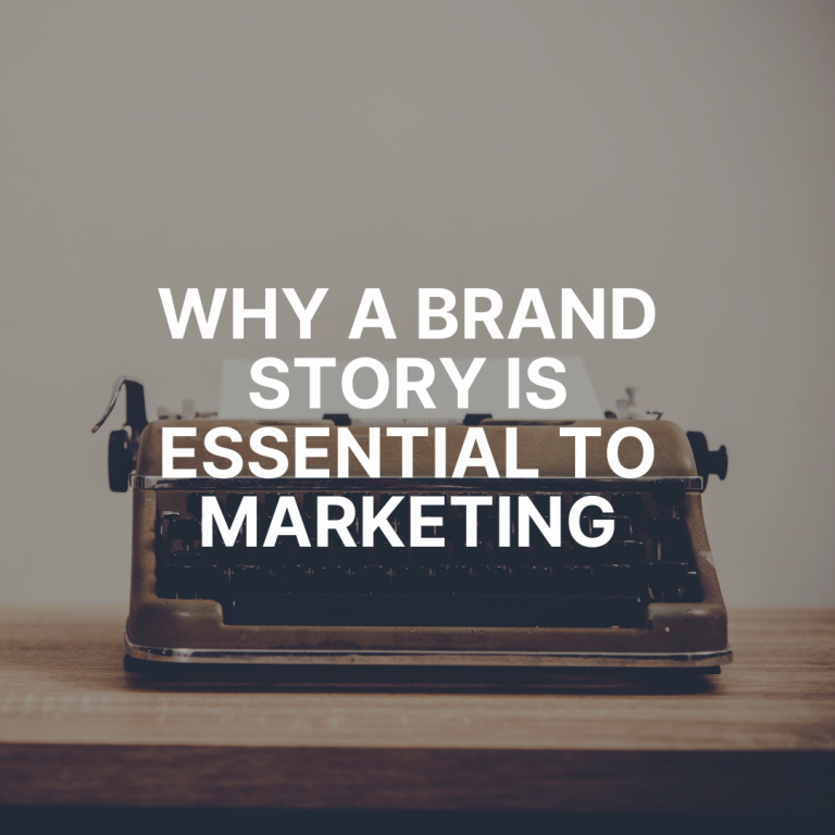 Why a brand story is essential to marketing