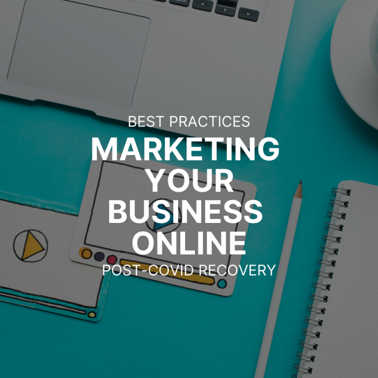 Best Practices for Marketing Your Business Online for Post-COVID Recovery