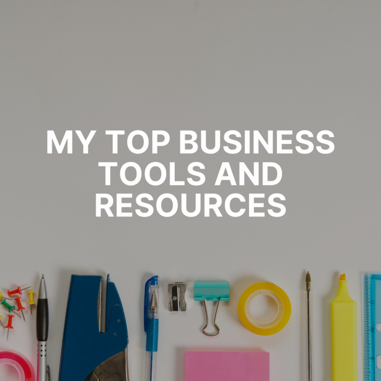 My Top Business Tools and Resources
