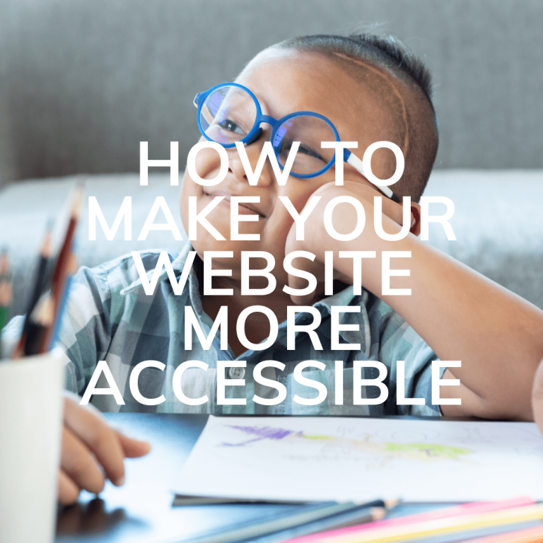 How To Make Your Website More Accessible. A Guide for Small Businesses
